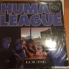Discos de vinilo: THE HUMAN LEAGUE: LOUISE. Lote 195238413