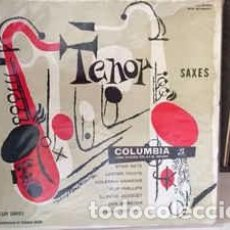 Discos de vinilo: VARIOUS - TENOR SAXES (LP, COMP, MONO) LABEL:COLUMBIA CAT#: 33CX 10056 . Lote 195238785