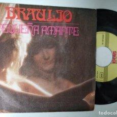 Discos de vinilo: BRAULIO - PEQUEÑA AMANTE + UN IDIOTA MAS -SINGLE- SAUCE 1978 SPAIN. Lote 195238935