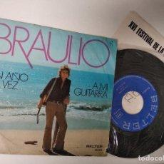 Discos de vinilo: BRAULIO - UN AÑO TAL VEZ + A MI GUITARRA SINGLE 1974. Lote 195238988
