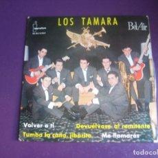 Discos de vinilo: LOS TAMARA EP IBEROFON 1963 - VOLVER A TI/ DEVUELVASE AL REMITENTE +2 GALICIA POP ROCK 60'S. Lote 195239346