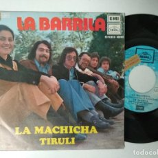 Discos de vinilo: LA BARRILA / LA MACHICHA / TIRULI (SINGLE 1972). Lote 195239385