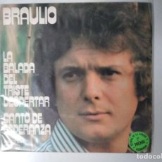 Discos de vinilo: BRAULIO LA BALADA DEL TRISTE DESPERTAR 1974. Lote 195239567