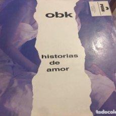 Discos de vinilo: OBK: HISTORIAS DE AMOR. Lote 195239592