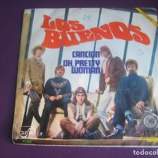 Discos de vinilo: LOS BUENOS SG ACCION 1969 - CANCION / OH, PRETTY WOMAN - SOUL ROCK BLUES - JOHNNY GALVAO. Lote 195239640