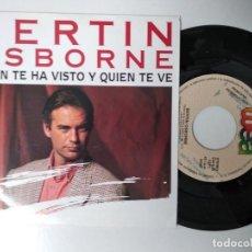 Discos de vinilo: BERTIN OSBORNE - QUIEN TE HA VISTO Y QUIEN TE VE AÑO 1991. Lote 195239865