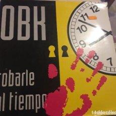 Discos de vinilo: OBK: ROBARLE AL TIEMPO. Lote 195239883