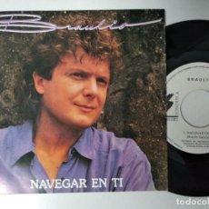 Discos de vinilo: BRAULIO - NAVEGAR EN TI (2 CARAS) SINGLE - SONOISLA 1991 SPAIN - PROMO . Lote 195239922