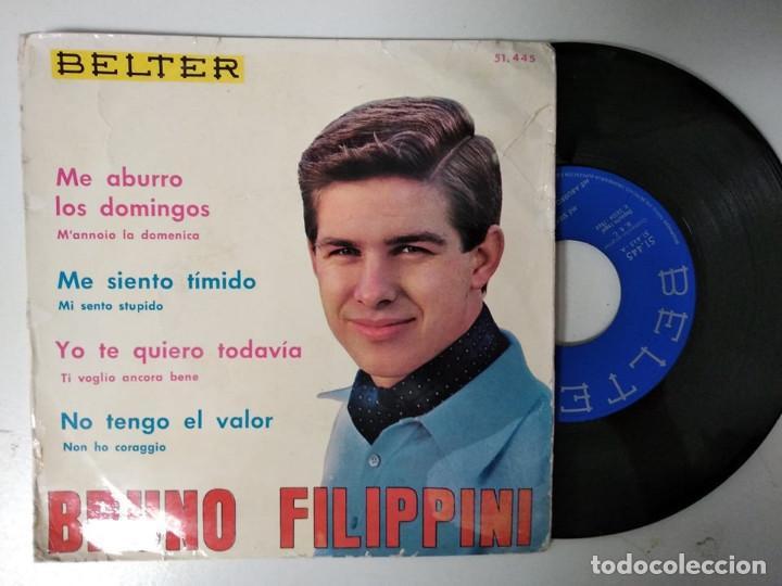 BRUNO FILIPPINI EP BELTER 1964 ME SIENTO TIMIDO/ ME ABURRO LOS DOMINGOS/ YO TE QUIERO TODAVIA ITALIA (Música - Discos de Vinilo - EPs - Canción Francesa e Italiana)