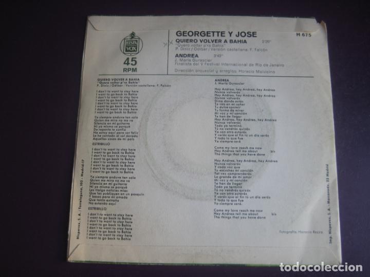 Discos de vinilo: Georgette Y Jose Sg HISPAVOX 1970 - Quiero Volver A La Bahía / Andrea - BRASIL POP 70S - POCO USO - Foto 2 - 195240355