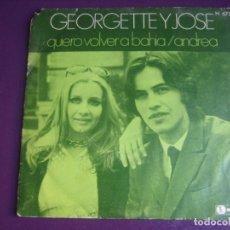 Discos de vinilo: GEORGETTE Y JOSE SG HISPAVOX 1970 - QUIERO VOLVER A LA BAHÍA / ANDREA - BRASIL POP 70'S - POCO USO. Lote 195240355