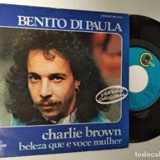 Discos de vinilo: BENITO DI PAULA SG CARNABY 1975 CHARLIE BROWN / BELEZA QUE E VOCE MULHER - BRASIL POP. Lote 195242453