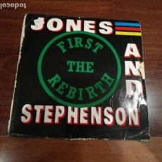 Discos de vinilo: JONES AND STEPHENSON-FIRST THE REBIRTH. MÁXI ESPAÑA. Lote 195242741
