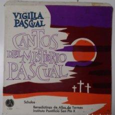 Discos de vinilo: CANTOS DEL MISTERIO PASCUAL. VIGILIA PASCUAL. Lote 195243361