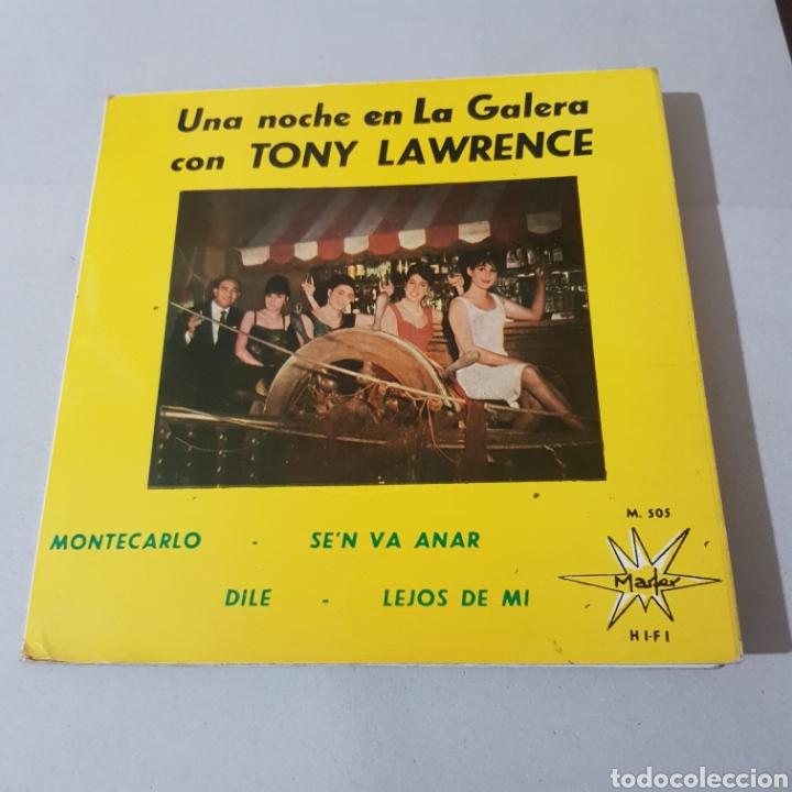 Discos de vinilo: TONY LAWRENCE UNA NOCHE EN LA GALERA- MONTECARLO - SELLO MARFER - Foto 6 - 195246362