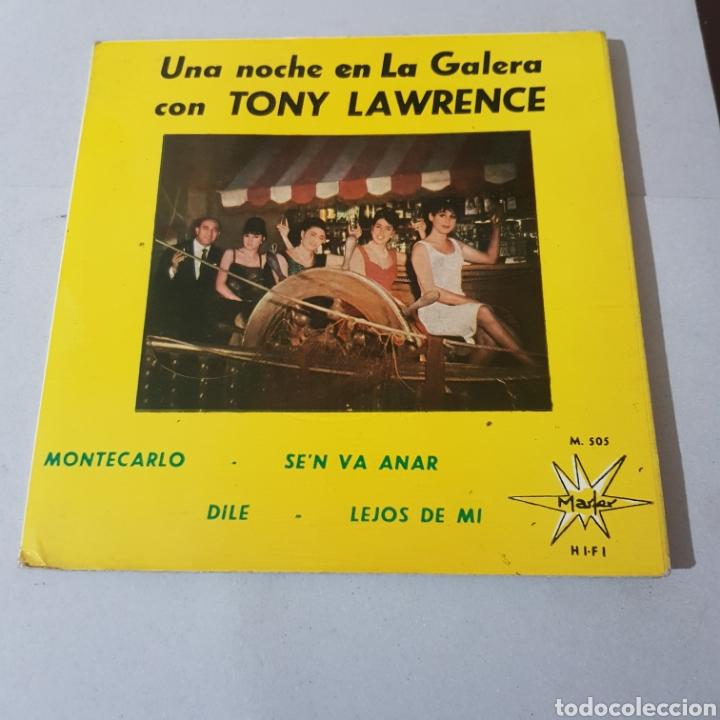 TONY LAWRENCE UNA NOCHE EN LA GALERA- MONTECARLO - SELLO MARFER (Música - Discos - Singles Vinilo - Pop - Rock Extranjero de los 50 y 60)