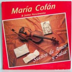Discos de vinilo: MARÍA COFÁN & JAIME NASCIMENTO - SUEÑOS DE AMOR Y SALSA. LP + MAQUETA ORIGINAL. Lote 195251316