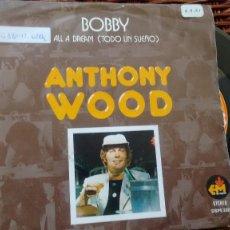 Discos de vinilo: SINGLE ( VINILO) DE ANTHONY WOOD AÑOS 790. Lote 195251465