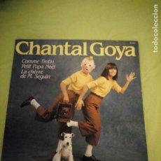 Discos de vinilo: CHANTAL GOYA – COMME TINTIN - PETIT PAPA NOËL - LA CHÈVRE DE M. SEGUIN,1984. Lote 195251757
