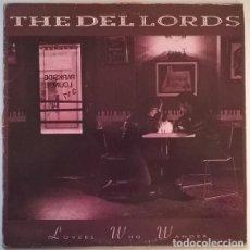 Discos de vinilo: THE DEL LORDS. LOVERS WHO WANDER. ENIGMA-HISPAVOX. SPAIN 1990 LP + ENCARTE. Lote 195251872