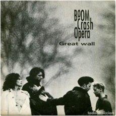 Discos de vinilo: BOOM CRASH OPERA – GREAT WALL - SG PROMO SPAIN 1987 - WARNER BROS. RECORDS  888 . Lote 195253692