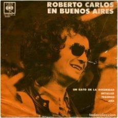 Discos de vinilo: ROBERTO CARLOS - EN BUENOS AIRES - EP ARGENTINA - CBS 33.621. Lote 195254041