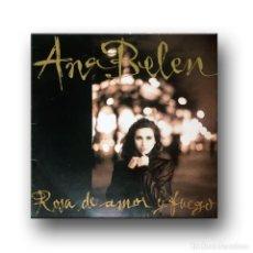 Discos de vinilo: ANA BELEN - ROSA DE AMOR Y FUEGO. Lote 195254886