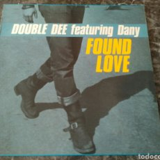 Discos de vinilo: DOUBLE DEE FEATURING DANY - FOUND LOVE. Lote 195259132