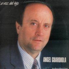 Discos de vinilo: ANGEL GUARDIOLA - LA VOZ DEL HIJO / LP DE 1987 RF-7823 . Lote 195264126