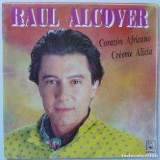 Discos de vinilo: RAUL ALCOVER // CORAZON AFRICANO // 1991 // SINGLE. Lote 195265105