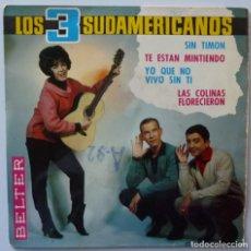 Discos de vinilo: LOS TRES SUDAMERICANOS // YO QUE NO VIVO SIN TI+3 // 1965 // EP. Lote 195265248
