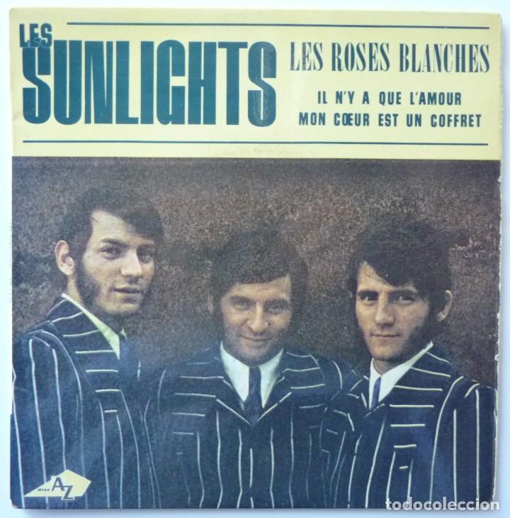 LES SUNLIGHTS // LES ROSES BLANCHES+3//MADE IN FRANCE (Música - Discos de Vinilo - EPs - Canción Francesa e Italiana)