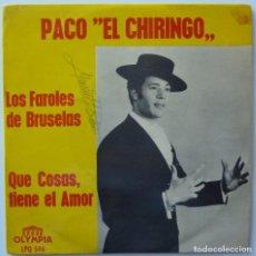 Discos de vinilo: PACO EL CHIRINGO // LOS FAROLES DE BRUSELAS // 1968 // SINGLE. Lote 195265486