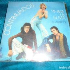 Discos de vinilo: CONTINUADOS. PINTAR LA LLUVIA / EL LABRADOR. BELTER, 1973. IMPECABLE . Lote 195272833