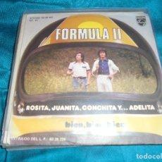 Discos de vinilo: FORMULA II. ROSITA, JUANITA, CONCHITA Y... ADELITA / BIEN, BIEN, BIEN. PHILIPS, 1977. IMPECABLE . Lote 195273006