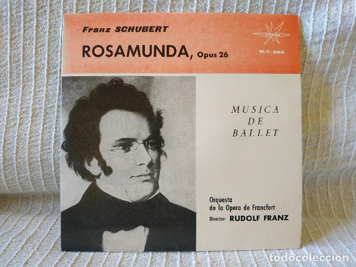 FRANZ SCHUBERT - ROSAMUNDA, OP.26 - MÚSICA DE BALLET ORQ. DE LA OPERA DE FRANCFORT DIR RUDOLF FRANZ (Música - Discos - Singles Vinilo - Clásica, Ópera, Zarzuela y Marchas)