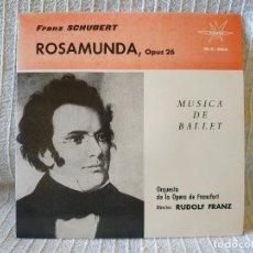 Discos de vinilo: FRANZ SCHUBERT - ROSAMUNDA, OP.26 - MÚSICA DE BALLET ORQ. DE LA OPERA DE FRANCFORT DIR RUDOLF FRANZ . Lote 195275082