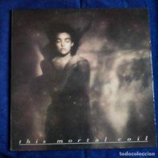 Discos de vinilo: LP THIS MORTAL COIL IT´LL END IN TEARS.- MUY BUEN ESTADO. Lote 195277255