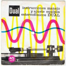 Discos de vinilo: INSTRUCCIONES, MANEJO Y AJUSTE EQUIPOS ESTEREOFÓNICOS DUAL. EP. Lote 195279180