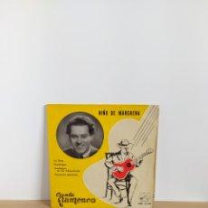 Discos de vinilo: VINILO EP NIÑO DE MARCHENA CANTE FLAMENCO 1959. Lote 195279667