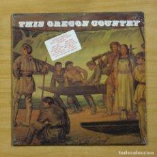 Discos de vinilo: LODESTAR - THIS OREGON COUNTRY - LP. Lote 195282405