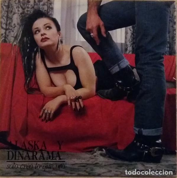 Discos de vinilo: Alaska Y Dinarama – Solo Creo Lo Que Veo (Hispavox, (549)4021176, 12, Maxi, 1987) muy buen estado! - Foto 2 - 195289013