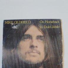 Discos de vinilo: MIKE OLDFIELD IN DULCE JUBILO / ON HORSEBACK ( 1975 VIRGIN ESPAÑA) MUY RARO. Lote 195290818