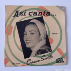 Discos de vinilo: ASÍ CANTA... CARMEN SEVILLA. SERIE 1. SEDL 19.047. REGAL 1956. FAROLITO, FAROLITO + 3. Lote 195290823