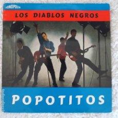 Discos de vinilo: LOS DIABLOS NEGROS - POPOTITOS (EP) 1963. MUY, MUY DIFÍCIL . Lote 195291902