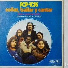 Discos de vinilo: DISCO SINGLE - POP-TOPS, SOÑAR, BAILAR Y CANTAR, AÑO 1971, DISCOS MOVIE PLAY. Lote 195295638