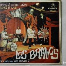 Discos de vinilo: DISCO SINGLE - LOS BRAVOS, BRING A LITTLE LOVIN Y MAKE IT LAST, DISCOS COLUMBIA, AÑO 1968. Lote 195296180