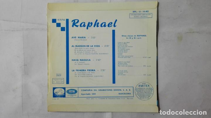 Discos de vinilo: DISCO SINGLE - RAPHAEL, AVE MARIA-AL MARGEN DE LA VIDA-HAVA NAGUILA Y LA PRIMERA PIEDRA, AÑO 1968 - Foto 2 - 195296890