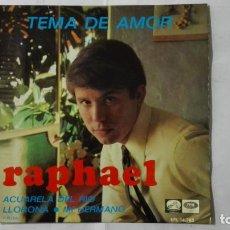 Discos de vinilo: DISCO SINGLE - RAPHAEL, TEMA DE AMOR-LLORONA- ACUARELA DEL RIO Y MI HERMANO, AÑO 1967. Lote 195297011