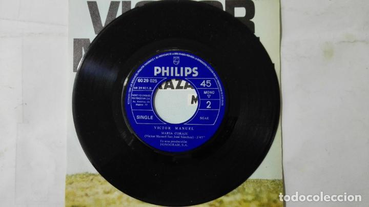 Discos de vinilo: DISCO SINGLE - VICTOR MANUEL, QUIERO ABRAZARTE TANTO Y MARIA CORAJE, AÑO 1967 - Foto 4 - 195297505